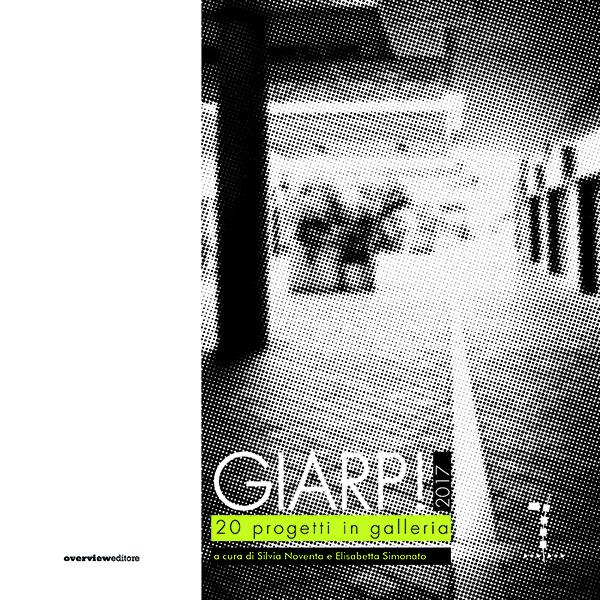 GIARP 2017. 20 progetti in galleria