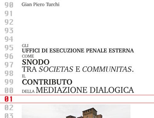 """9 luglio: """"Gli UEPE come snodo tra Societas e Communitas. Il contributo della Mediazione Dialogica"""""""