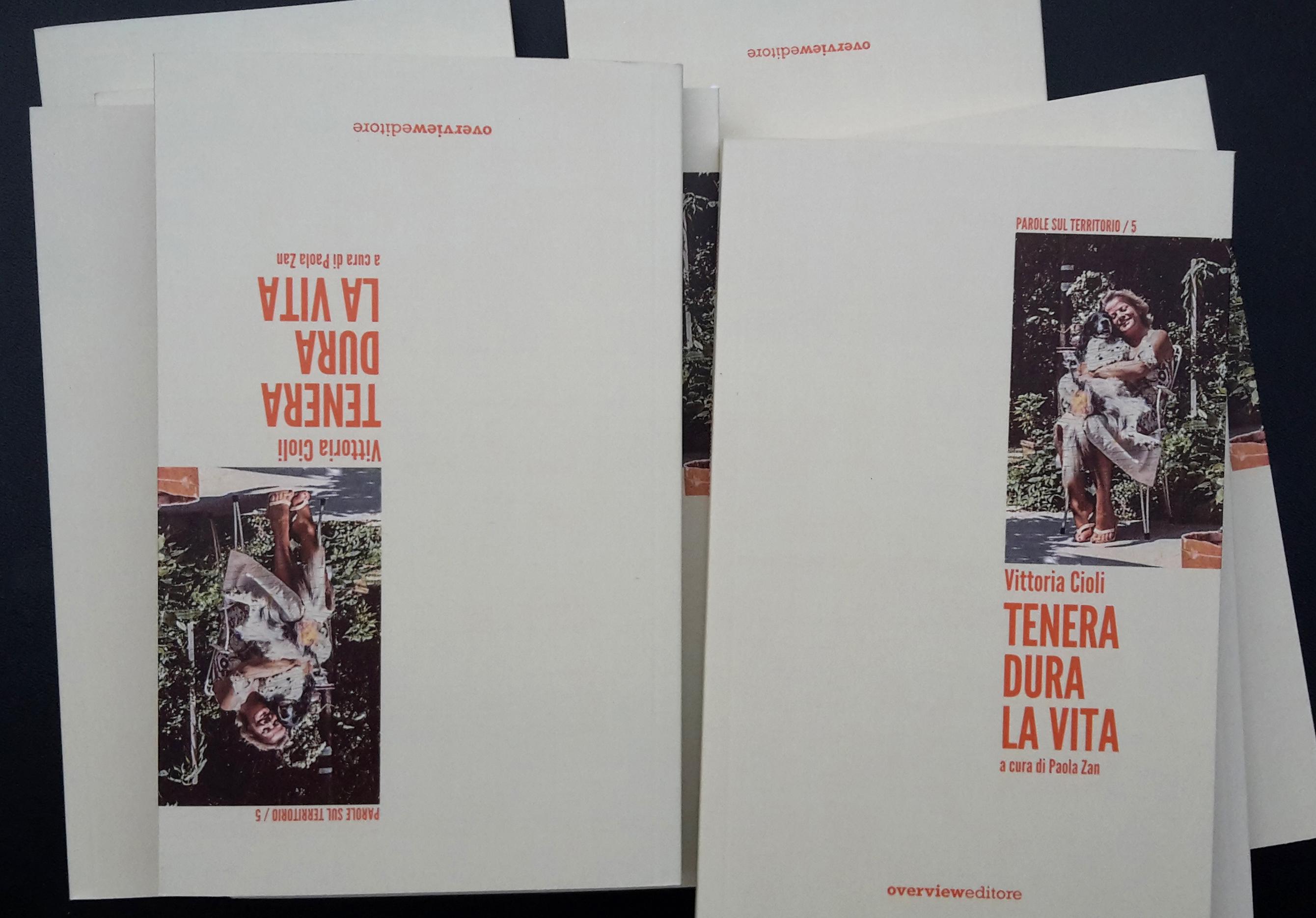 """22 novembre: """"Tenera Dura la Vita"""", Vittoria Cioli"""