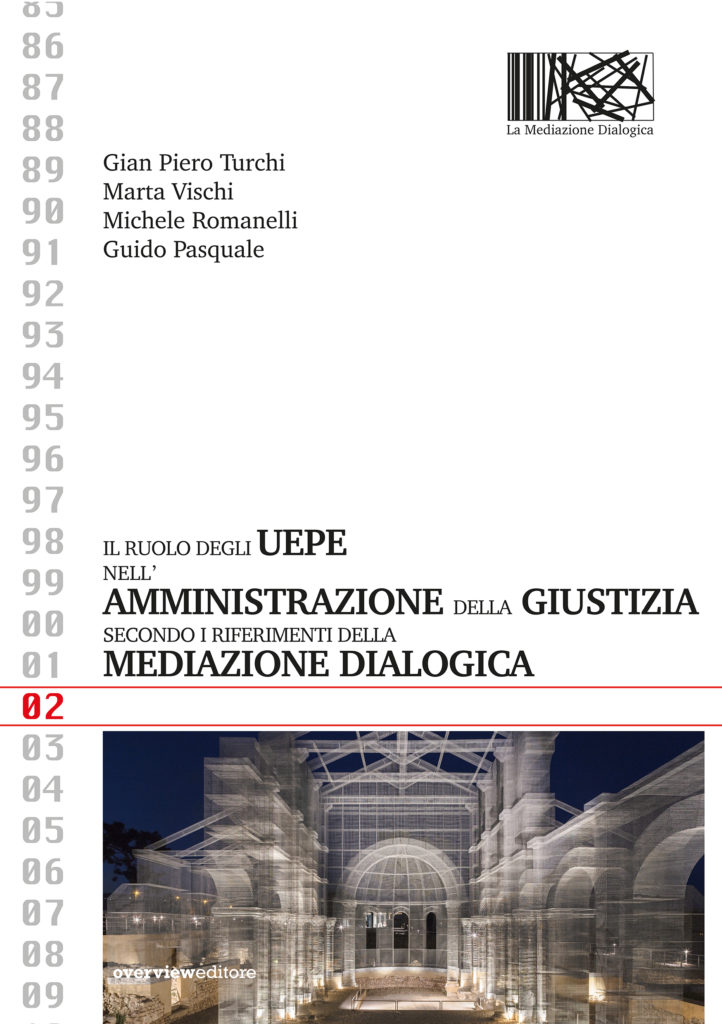 Il ruolo degli UEPE nell'Amministrazione della Giustizia secondo i riferimenti della Mediazione Dialogica